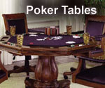 Click here for Poker Tables!